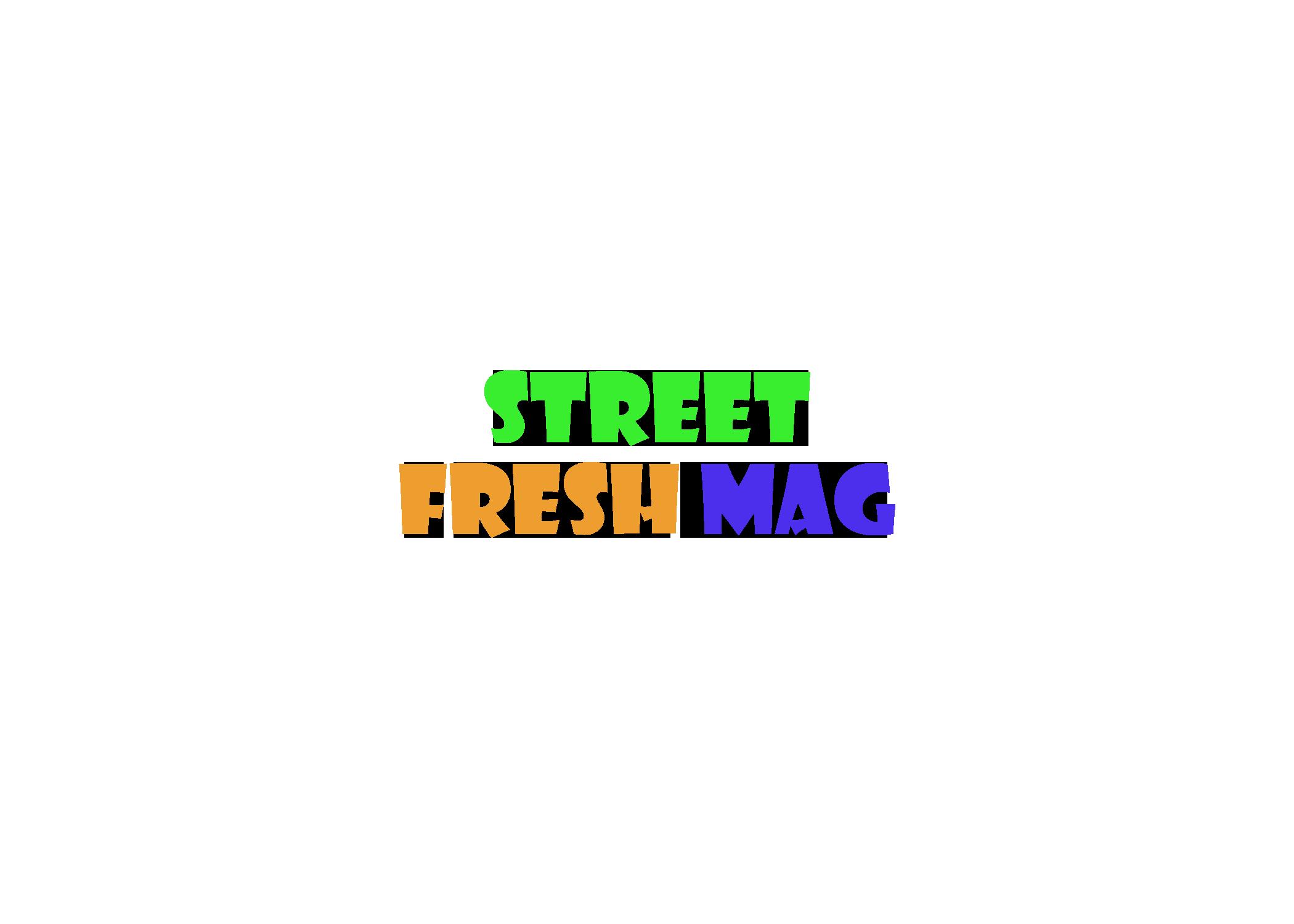 Street Fresh Mag
